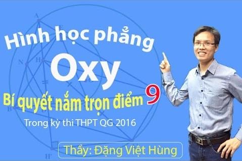 Khóa học Chinh phục hình học phẳng Oxy - Thầy Đặng Việt Hùng
