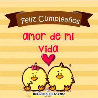 Feliz Cumpleaños Amor de mi vida Amorcito