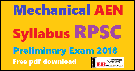 Mechanical AEN Syllabus RPSC Preliminary Exam 2018 Free pdf download