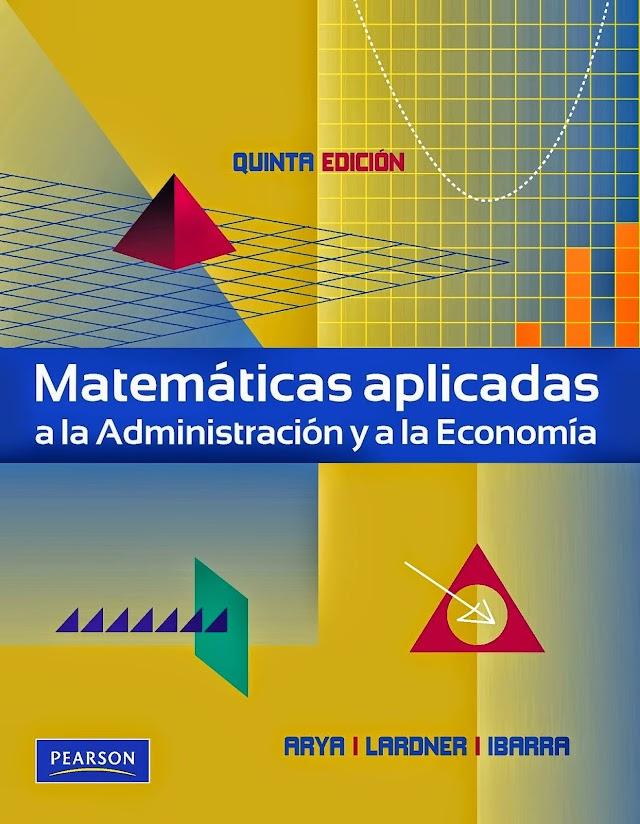 Matemáticas Aplicadas a La Administración y a la Economía Airya 5a Ed