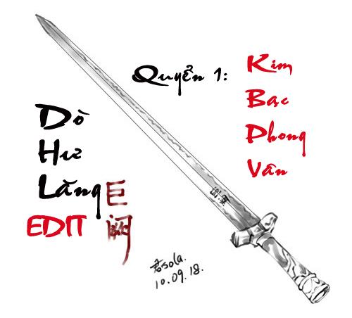 Dò Hư Lăng (Cổ Đại) EDIT - Quyển 1: Kim Bạc Phong Vân - Quân Sola | Bách hợp tiểu thuyết