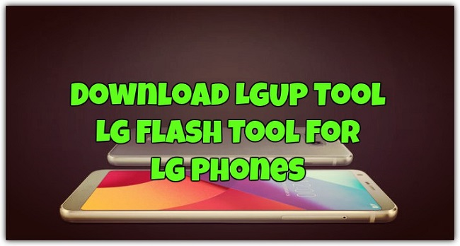Download LGUP Tool