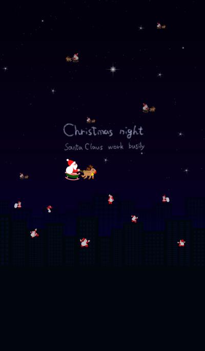 Christmas night Santa Claus work busily