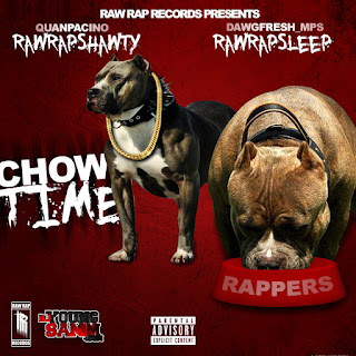 Raw Rap - Chow TIme (Hosted By DJ Young Samm)