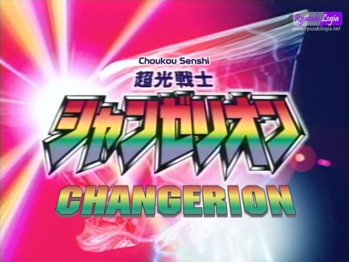 Choukou Senshi Changerion