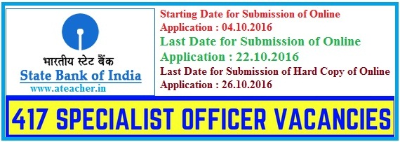 SBI Recruitment 2016 2017 www.sbi.co.in 412 Specialist Cadre Officer Posts
