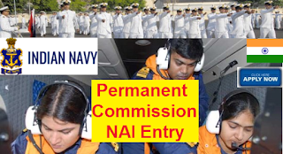 Indian Navy Permanent Commission NAI Entry Scheme 2017- Apply Online