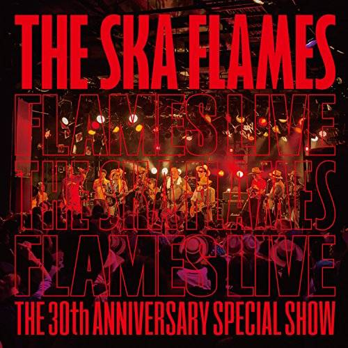 [Album] THE SKAFLAMES – FLAMES LIVE (2015.12.16/MP3/RAR)