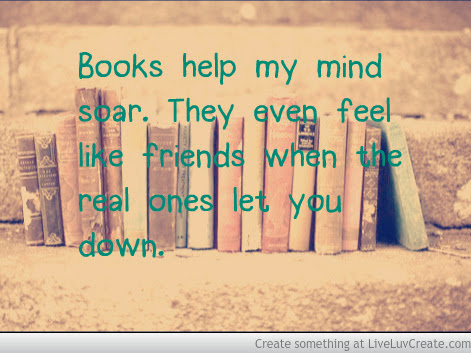 Why books will always be my best friend... #ConfessionsOfABookNerd