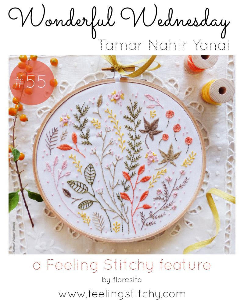 Wonderful Wednesday 55 - Tamir Nahir Yanai featured by floresita on Feeling Stitchy