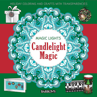 Magic Lights: Candlelight Magic: Holiday Coloring & Crafts with Transparencies