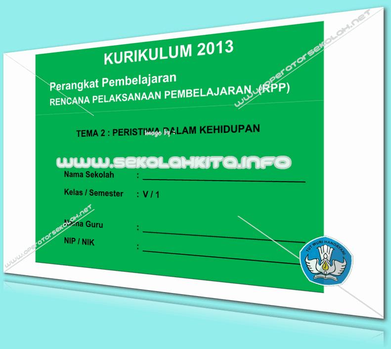 RPP Kurikulum 2013 SD KELAS 5 SEMESTER 1 Tema Peristiwa Dalam Kehidupan Lengkap Per Subtema Revisi 2016