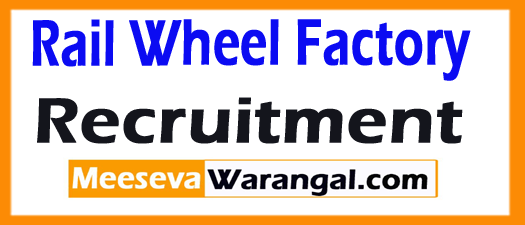 Rail Wheel Factory  Recruitment 2017