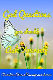 God Questions to ask yourself