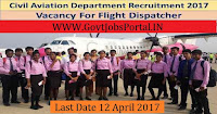 Civil Aviation Department Recruitment 2017– Flight Dispatcher