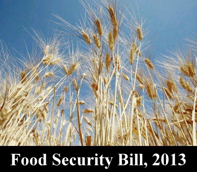 The Food Security Bill of India: Highlights, Benefits, Implementation and Key Issues