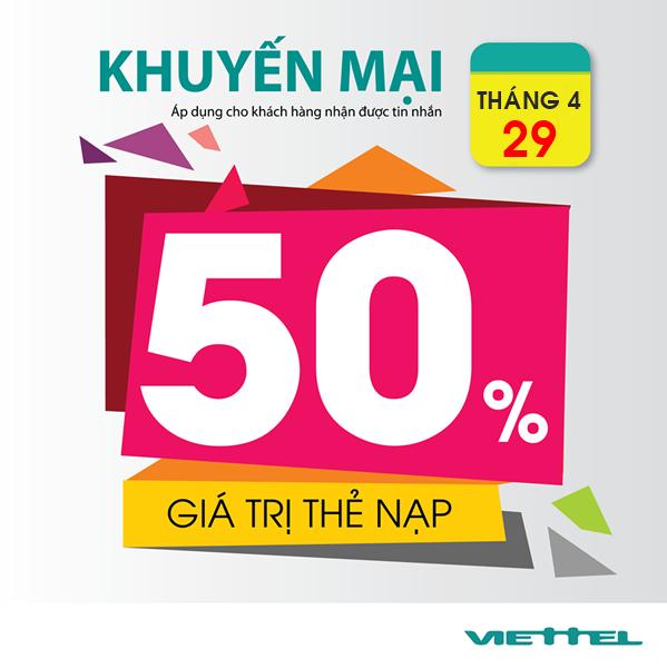 Viettel khuyến mãi 50% giá trị thẻ nạp toàn quốc ngày 29/4/2017