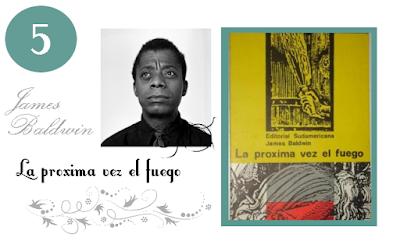 La próxima vez el fuego de James Baldwin.