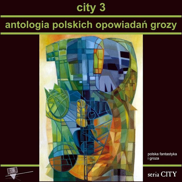 http://www.wforma.eu/city-3-antologia-polskich-opowiadan-grozy.html