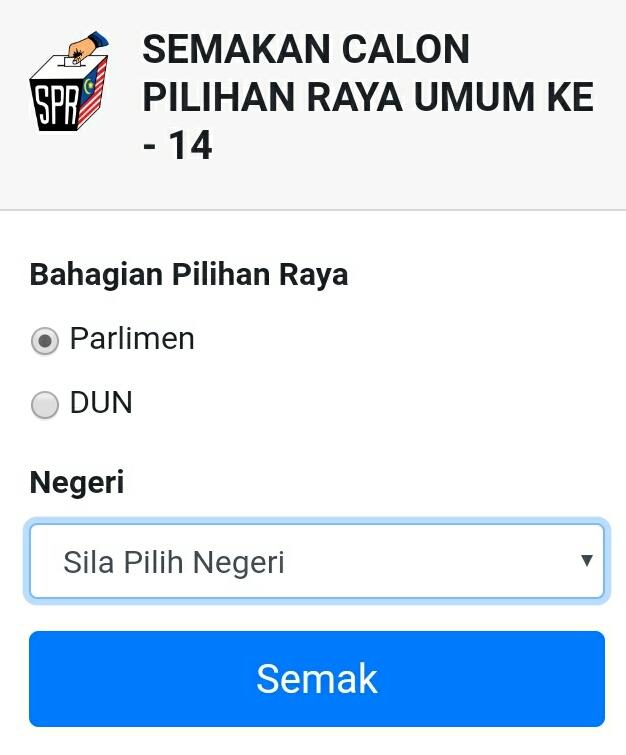 Semakan Senarai Calon Pru 14 2018 Bn Pas Pkr Dap Amanah Warisan Spa