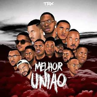 Trx  Music  - União Suprema (Feat Prodígio) [2018 DOWNLOAD]