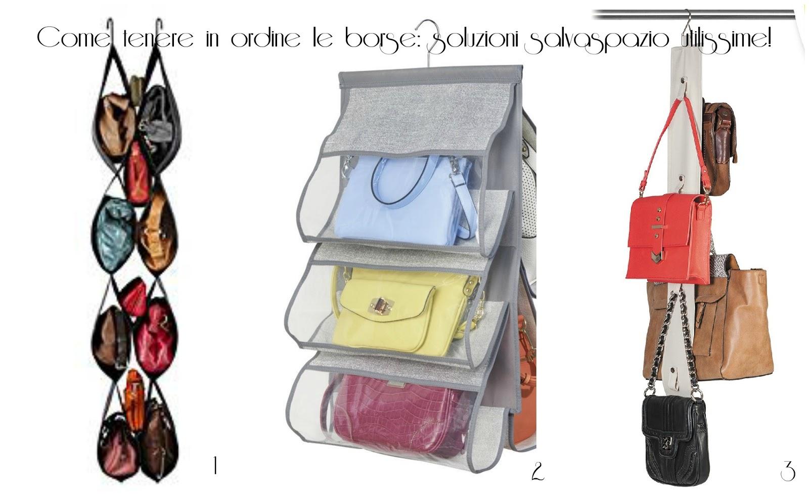 Tutte le dritte per tenere in ordine le borse | Natashasway