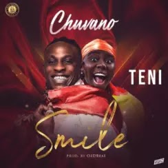 Download Audio | Chuvano ft Teni - Smile