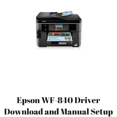 Epson WF-840 Driver Download and Manual Setup