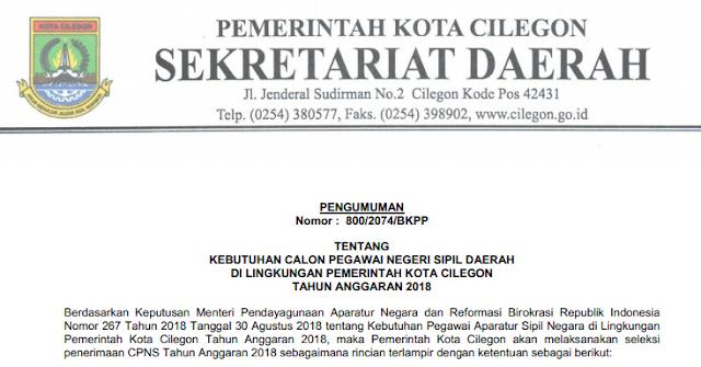 Pengumuman CPNS Kota Cilegon Provinsi Banten Tahun  PENGUMUMAN FORMASI, PERSYARATAN DAN TATA CARA PENDAFTARAN CPNS KOTA CILEGON TAHUN 2018