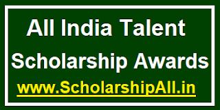 All India Talent Scholarship Awards