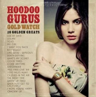 Hoodoo Gurus : Golden Watch, 20 Goden Greats.