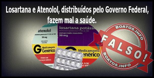 Losartana e Atenolol gratuitos do Governo Federal fazem mal a saúde FALSO!