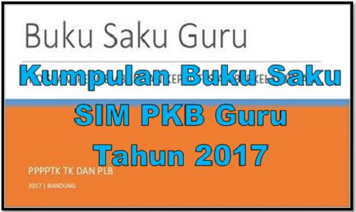 Kumpulan Buku Saku SIM PKB Guru Tahun 2017