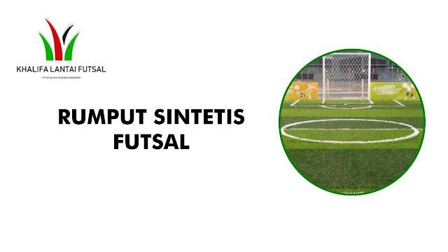 Harga Rumput Sintetis Futsal