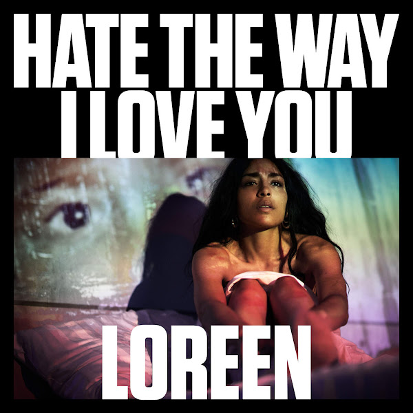 Loreen - Hate the Way I Love You - Single Cover