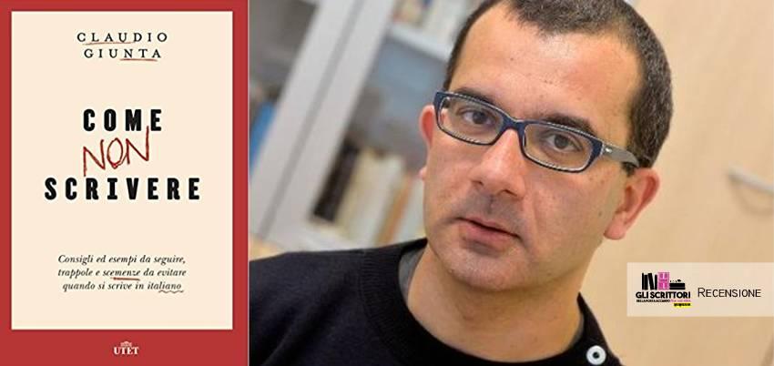 Come non scrivere, di Claudio Giunta - Recensione
