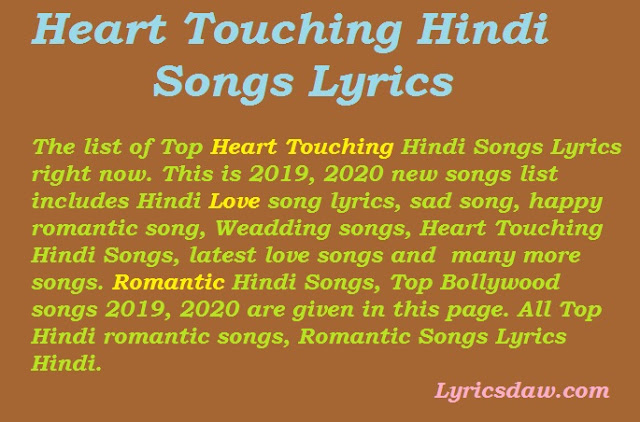 Heart Touching Hindi Songs Lyrics 2020