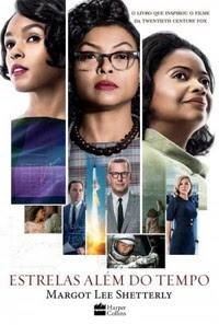Estrelas além do tempo livro que vai virar filme em 2017