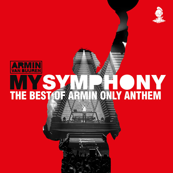 Armin van Buuren - My Symphony (The Best of Armin Only Anthem) - Single Cover