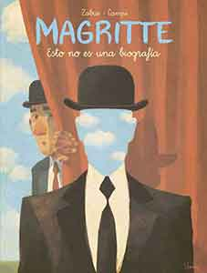 Magritte, un alucinado cómic al interior del surrealismo.