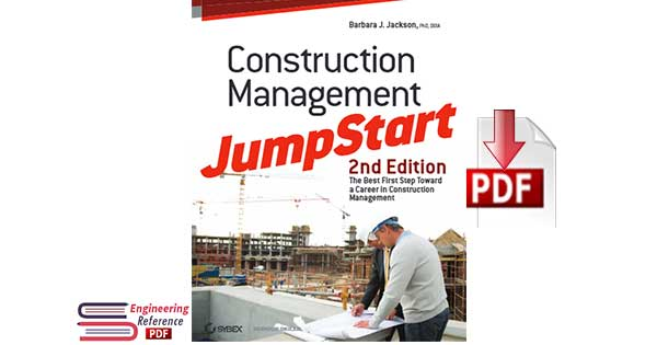 Download Construction Management JumpStart Second Edition by Barbara J. Jackson pdf