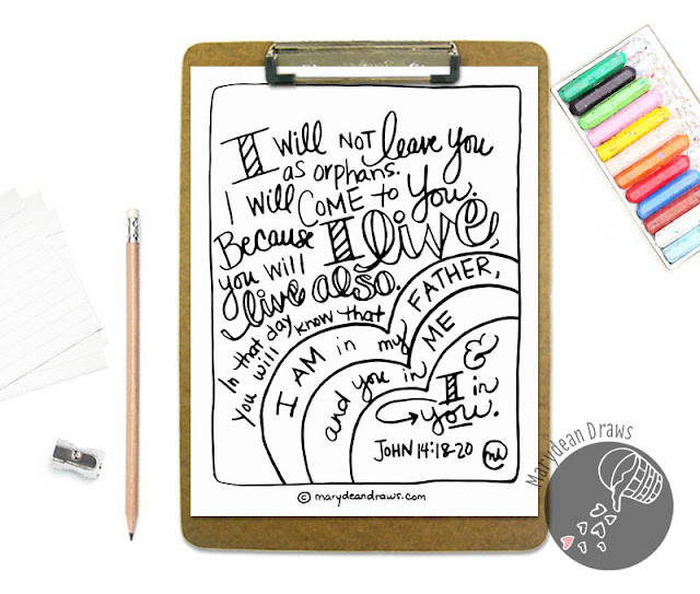 "John 14:18-20 Bible Verse Scripture Memory Coloring Page ""I will not leave you as orphans"""