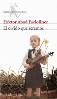http://mariana-is-reading.blogspot.com/2017/06/el-olvido-que-seremos-hector-abad.html