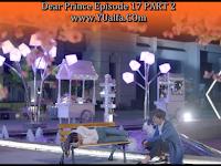 SINOPSIS Drama China 2017 - Dear Prince Episode 17 PART 2