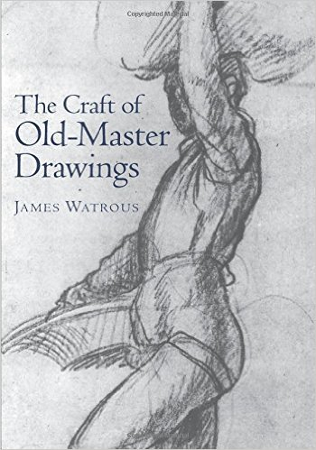 James Watrous The Craft Of Old Master Drawings