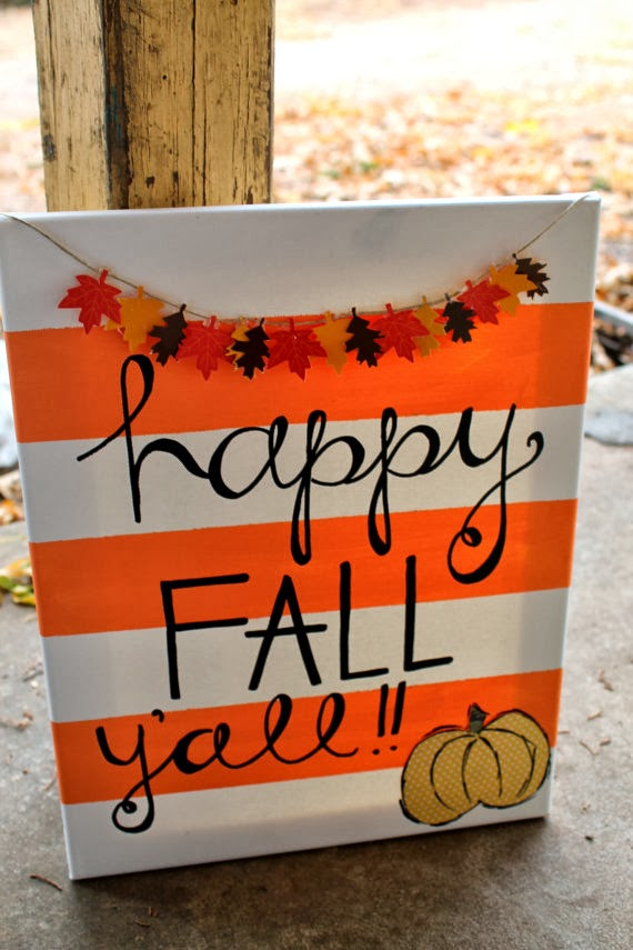 This Festive Happy Fall Yall Painting Is Absolutely Too Cute For Words I Want One In My Home The Leaves Stripes Colors Artistryjust Adorable