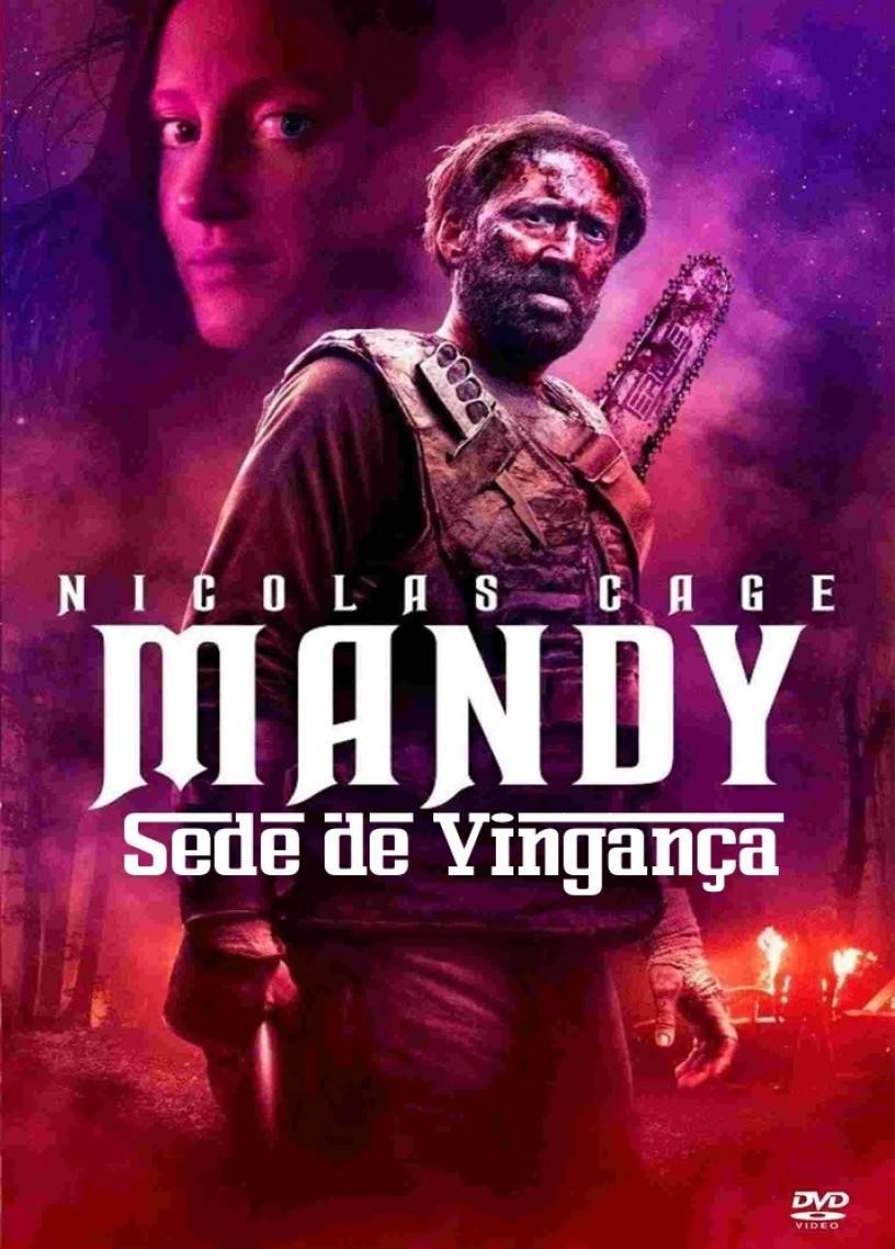 Mandy: Sede de Vingança Torrent Baixar