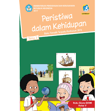 Buku Elektronik Gratis (Ebook) Peristiwa Dalam Kehidupan Tematik Terpadu 7 Kurikulum 2013 Untuk Guru dan Siswa Kelas 5 SD/MI Sederajat - Gudang Makalah