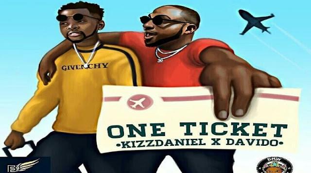 Kizz Daniel Feat. Davido - One Ticket