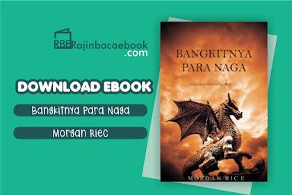 Download Novel Bangkitnya Para Naga (Raja dan Penyihir #1) by Morgan Rice Pdf